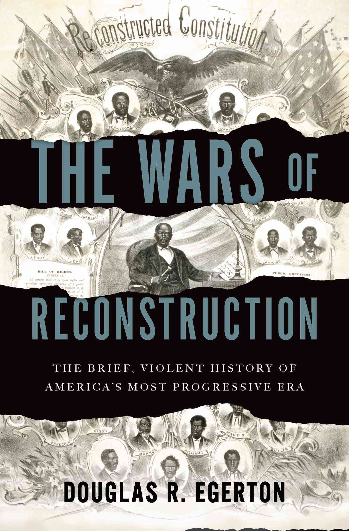 The Wars of Reconstruction By Egerton, Douglas R.